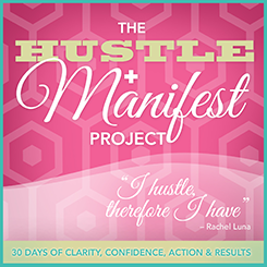 Join the Hustle And Manifest Project